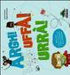 Cover of Argh! Uffa! Urrà! Rabbia, gioia, spavento, batticuore... Guida completa alle emozioni