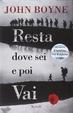 Cover of Resta dove sei e poi vai