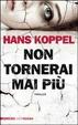Cover of Non tornerai mai più
