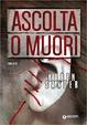 Cover of Ascolta o muori