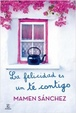 Cover of La felicidad es un té contigo