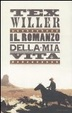 Cover of Tex Willer Il romanzo della mia vita