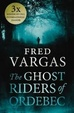 Cover of The Ghost Riders of Ordebec