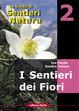 Cover of I sentieri dei fiori - vol. 2
