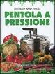 Cover of Cucinare bene con la pentola a pressione