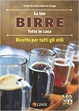 Cover of Le tue birre fatte in casa