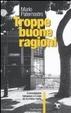 Cover of Troppe buone ragioni