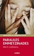 Cover of Paraules emmetzinades