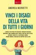 Cover of Vinci i disagi della vita di tutti i giorni