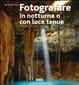 Cover of Fotografare in notturna o con luce tenue