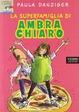 Cover of La superfamiglia di Ambra Chiaro