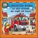 Cover of Orsetto Bobo va alla caserma dei vigili del fuoco