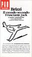 Cover of Brizzi - Il mondo secondo Frusciante Jack