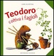 Cover of Teodoro coltiva i fagioli