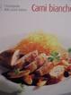 Cover of L'enciclopedia della cucina italiana - Carni bianche