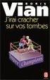 Cover of J'irai cracher sur vos tombes