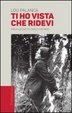Cover of Ti ho vista che ridevi