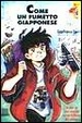 Cover of Come un fumetto giapponese