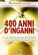 Cover of 400 anni d'inganni