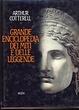 Cover of La grande enciclopedia dei miti e delle leggende