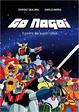 Cover of Go Nagai: Il padre dei super-robot