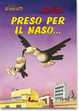 Cover of Preso per il naso...