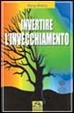 Cover of Invertire l'invecchiamento