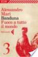 Cover of Banduna - 3. Fuoco a tutto il mondo