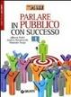 Cover of Parlare in pubblico con successo