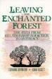 Cover of Leaving the Enchanted Forest