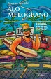 Cover of Alo Melograno