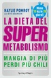 Cover of La dieta del supermetabolismo