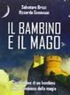 Cover of Il bambino e il mago