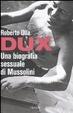 Cover of Dux. Una biografia sessuale di Mussolini