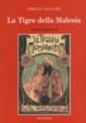 Cover of La tigre della Malesia