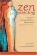 Cover of Zen Parenting
