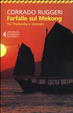 Cover of Farfalle sul Mekong. Tra Thailandia e Vietnam