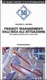 Cover of Project management: dall'idea all'attuazione