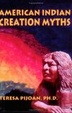 Cover of American Indian Creation Myths