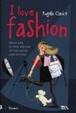 Cover of I love fashion