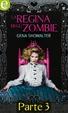 Cover of La regina degli zombie (Parte terza)