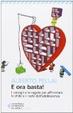 Cover of E ora basta!