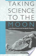 Cover of Taking Science to the Moon