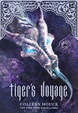 Cover of Tiger's Voyage (Book 3 in the Tiger's Curse Series)