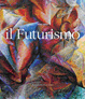 Cover of Il Futurismo