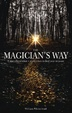 Cover of The Magician's Way