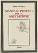 Cover of Manuale pratico della meditazione