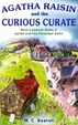 Cover of Agatha Raisin and the Curious Curate