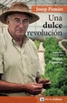 Cover of Una dulce revolución