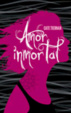 Cover of Amor inmortal